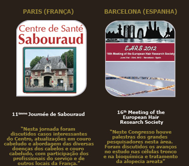 Foto do Centro de Santé Sabouraud - Paris/França e 16th Meeting of the European Hair Research Society - Barcelona / Espanha